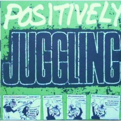 Juggling Jugulars: Posivitely Fed Up (CD)