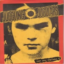 Juggling Jugulars: Can You Explain? (CD)
