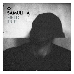 O Samuli A: Field Trip (LP)