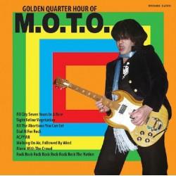 """M.O.T.O.: Golden Quarter Hour Of M.O.T.O. (7"""")"""