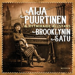 Aija Puurtinen & Rytmiraide All Stars: Brooklynin satu (CD)