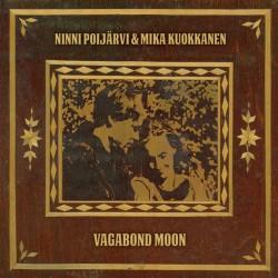 Ninni Poijärvi & Mika Kuokkanen: Vagabond Moon (LP)