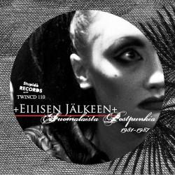Various Artists: Eilisen jälkeen: Suomalaista postpunkkia 1981-1987 (CD)