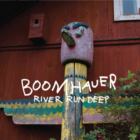 Boomhauer: River Run Deep (CD)