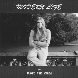 Jaakko Eino Kalevi: Modern Life (CD)
