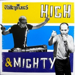 The Valkyrians: High & Mighty (LP)