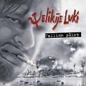 Velikije Luki: Tallinn Põleb (CD)