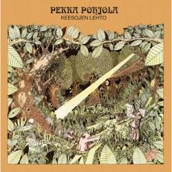 Pekka Pohjola: Keesojen lehto (LP)