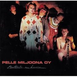 Pelle Miljoona Oy:  Moottoritie On Kuuma (LP)