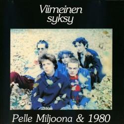 Pelle Miljoona & 1980: Viimeinen Syksy (CD)