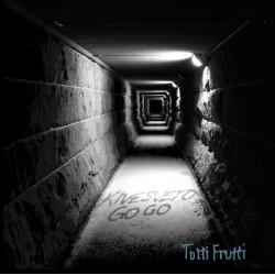 Kivesveto Go-Go: Tutti Frutti (LP)