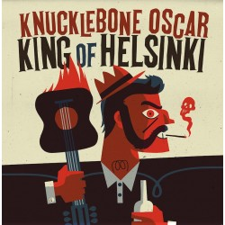 Knucklebone Oscar: King of Helsinki (LP)