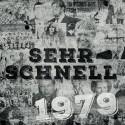 """Sehr Schnell: 1979 (7"""")"""