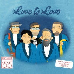 Nylon 66'ers: Love to Love (CD)