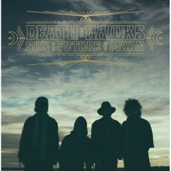 Death Hawks: Sun Future Moon (CD)