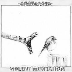Aortaorta: Violent Meditation (LP)