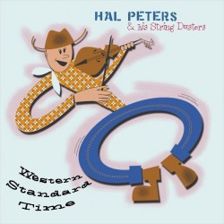 Hal Peters & His String Dusters: Western Standard Time (CD)