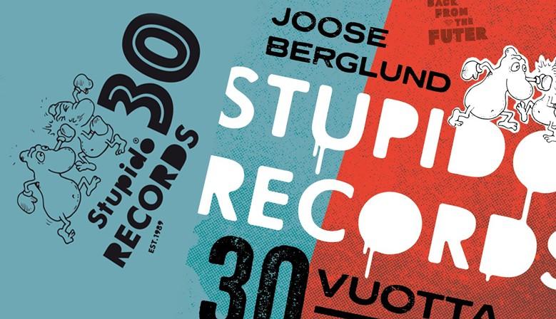 Stupido Records 30 vuotta - Pari lanttia kaaoksesta